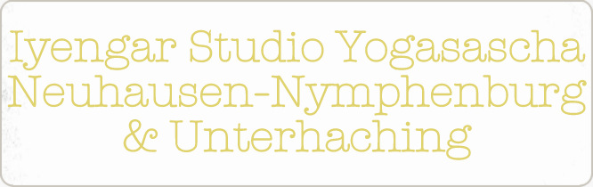 Iyengar Studio Yogasascha - München Neuhausen-Nymphenburg & Unterhaching