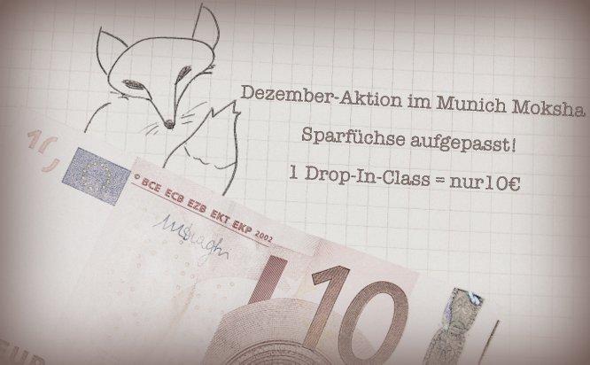 Munich Moksha Dezember-Aktion für Sparfüchse, Drop-in nur 10€, Yoga Studio, München