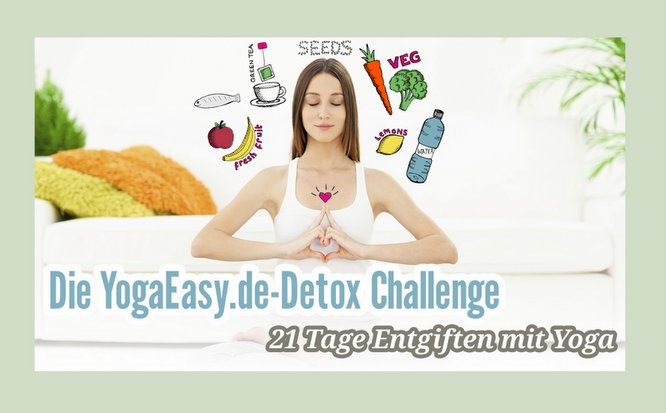YogaEasy Detox Challenge, Video, Yoga, Entgiften