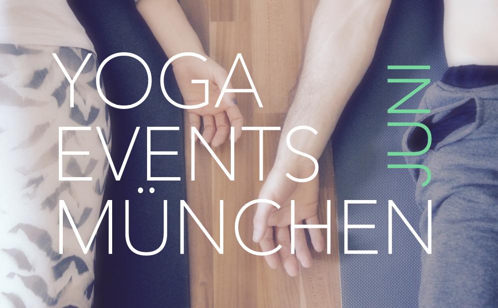 Yoga Veranstaltungen, Events, Workshops München