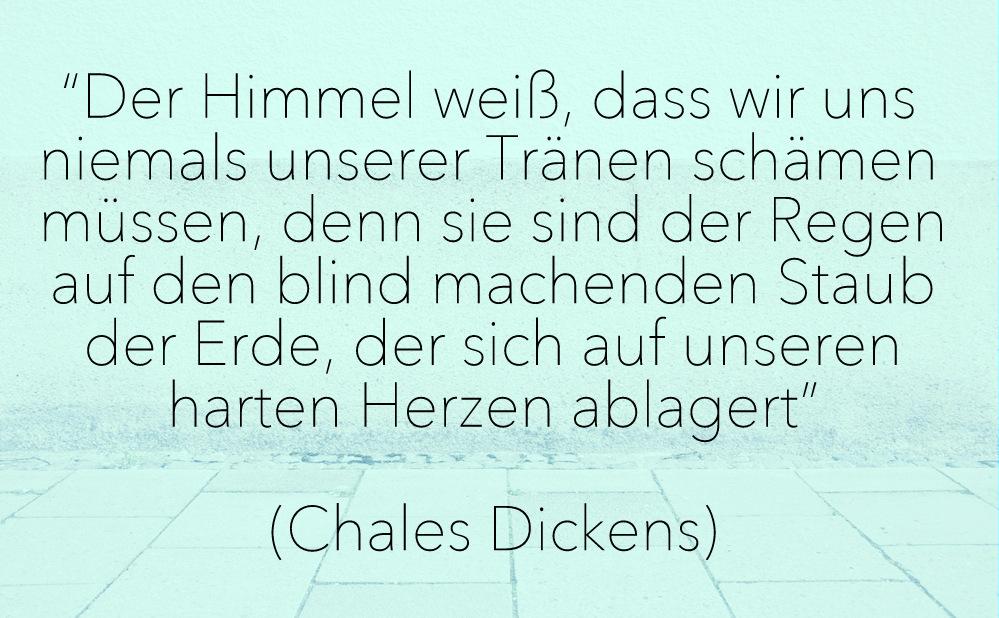Zitat, Herz, Yoga, Charles Dickens