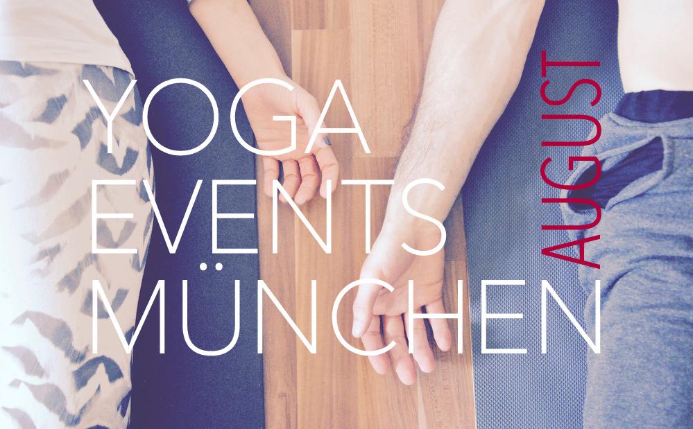 Yoga Events München Kalender August Workshops