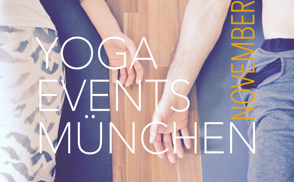 Yoga, Workshops, Events München, Kalender