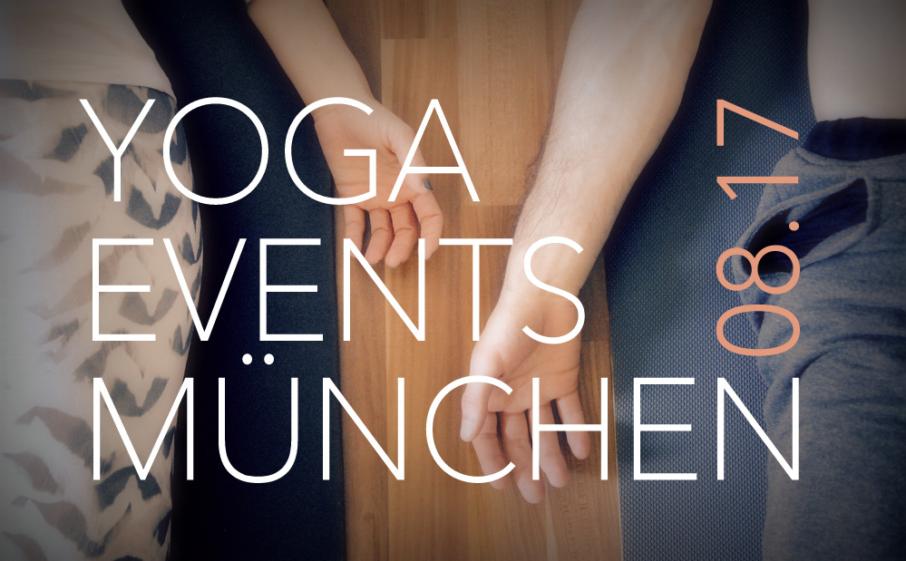Yoga, Workshops, Events München